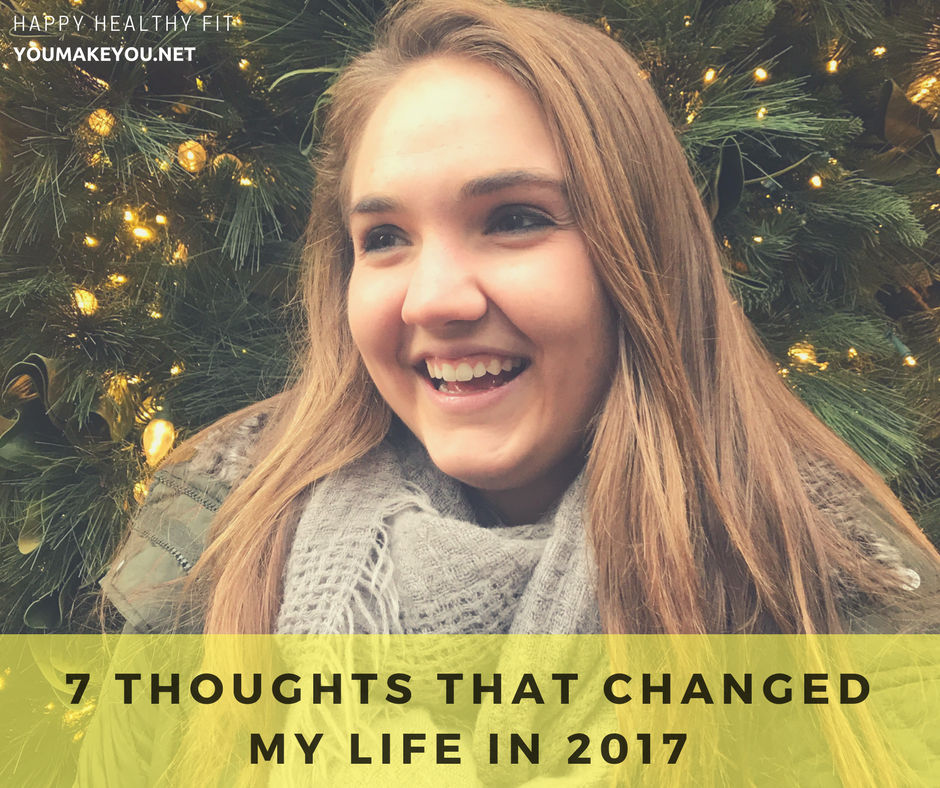 7 Thoughts that changed my life in 2017